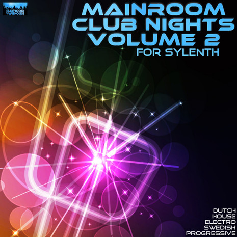 Mainroom Club Nights Vol 2 For Sylenth