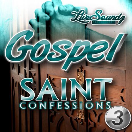 Gospel Saint Confessions 3