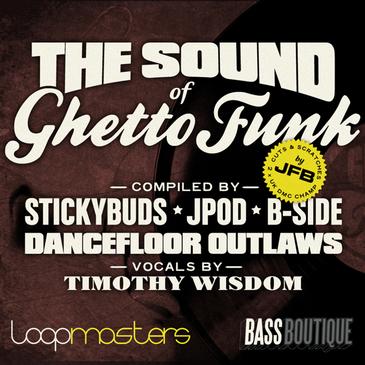 The Sound Of Ghetto Funk