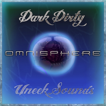 Dark & Dirty For Omnisphere