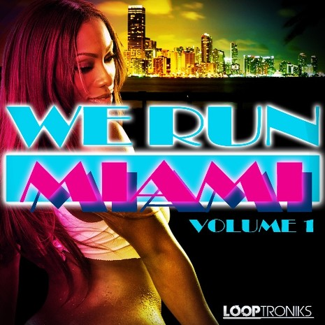 We Run Miami Vol 1