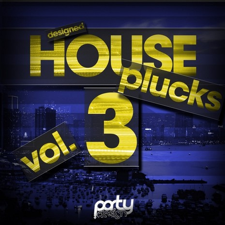 Designed House Plucks Vol 3