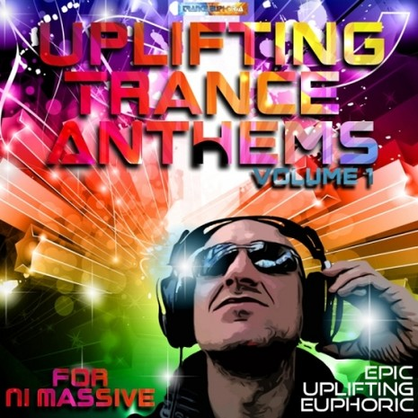 Uplifting Trance Anthems Vol 1 For NI Massive