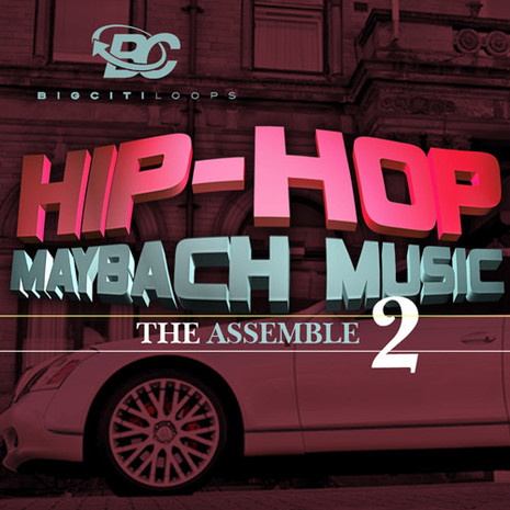 Hip Hop Maybach Music: The Assemble 2