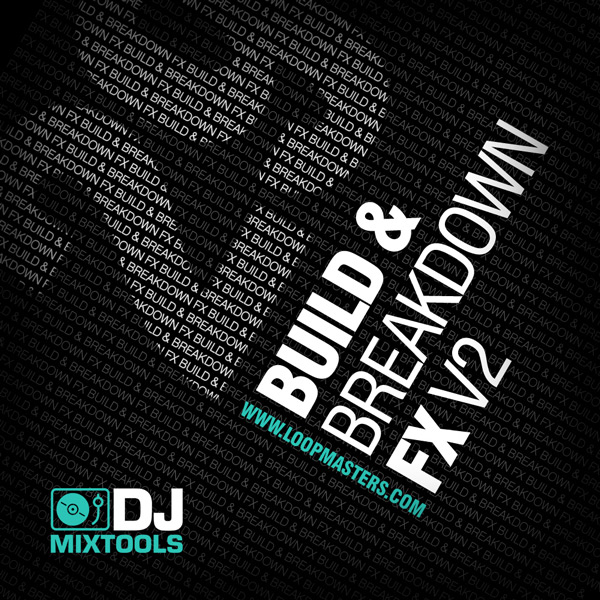 DJ Mixtools 29: Build & Breakdown FX Vol 2
