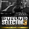 Pull Up Selector: Dancehall Vibes Vol 3