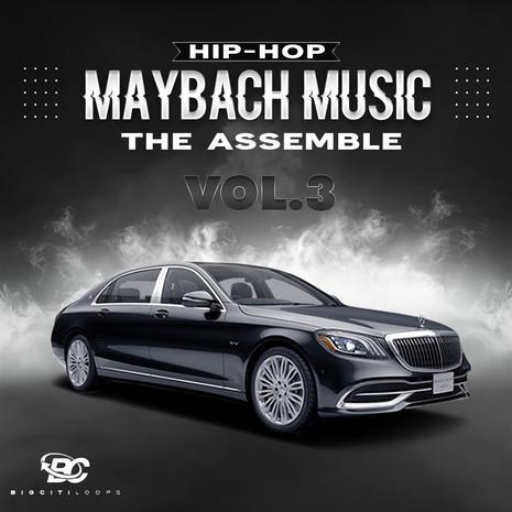 Hip Hop Maybach Music: The Assemble 3