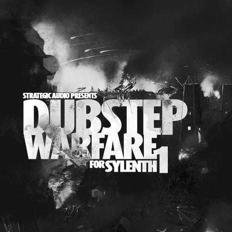 Dubstep Warfare For Sylenth1