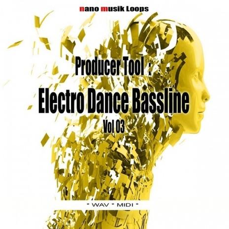 Producer Tool: Electro Dance Bassline Vol 3