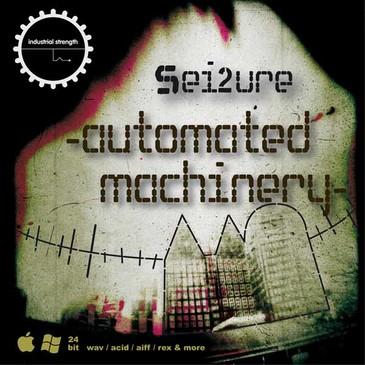 Sei2ure: Automated Machinery