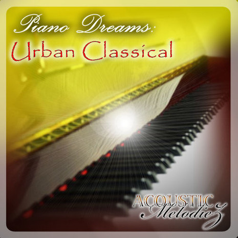 Piano Dreams: Urban Classical