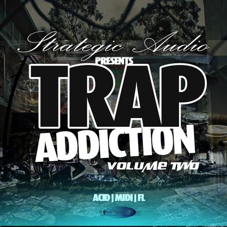 Trap Addiction Vol 2
