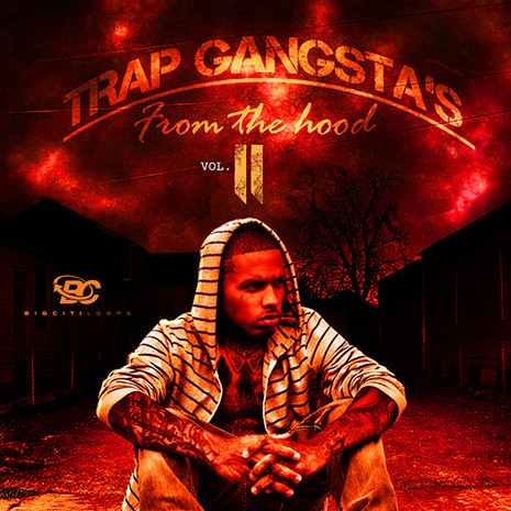Trap Gangstas: From The Hood 2