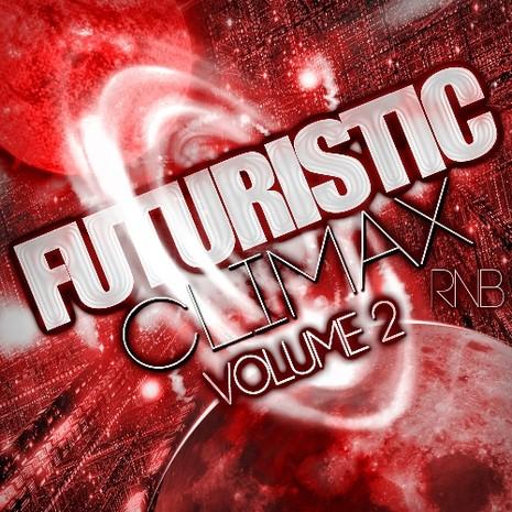 Futuristic Climax RnB Vol 2