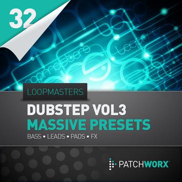 Patchworx 32: Dubstep Massive Presets Vol 3