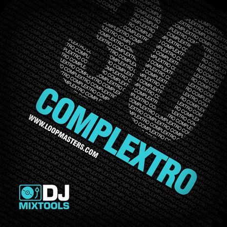 DJ Mixtools 30: Complextro