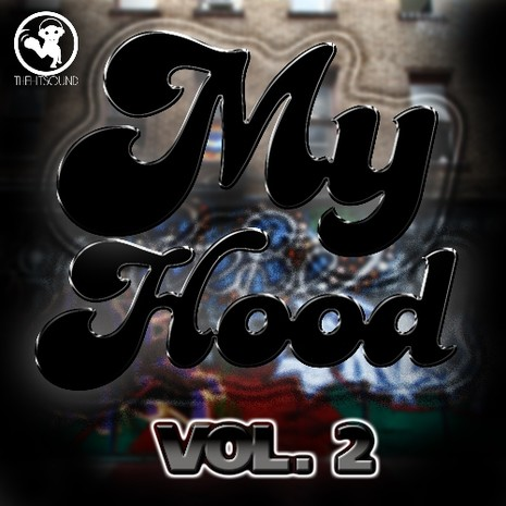 My Hood Hip Hop Vol 2