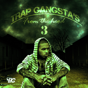 Trap Gangstas: From The Hood 3