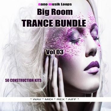 Big Room Trance Bundle Vol 3