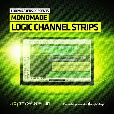 Monomade: Logic Channel Strips