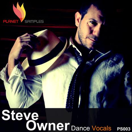 Steve Owner: Dance Vocals