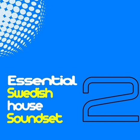 Essential Swedish House Soundset Vol 2