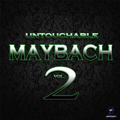 Untouchable Maybach Vol 2