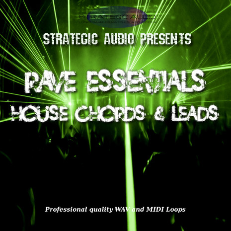 Rave Essentials: House Chords & Leads