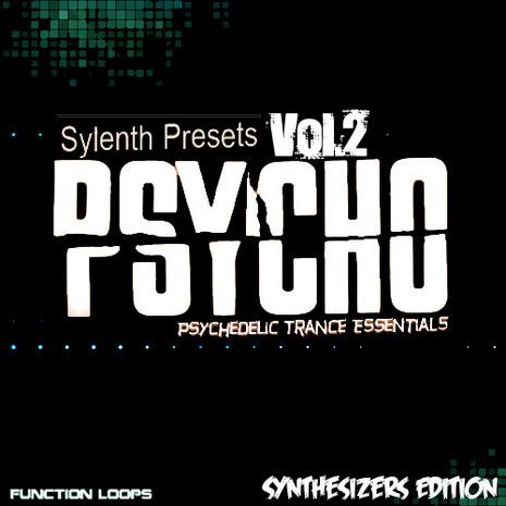 PSYCHO Sylenth1 Soundset Vol 2