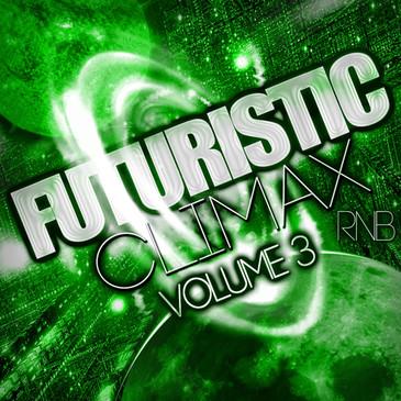 Futuristic Climax RnB Vol 3