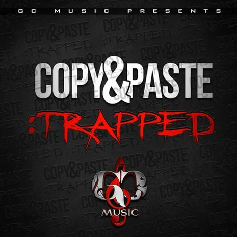 Copy & Paste: Trapped