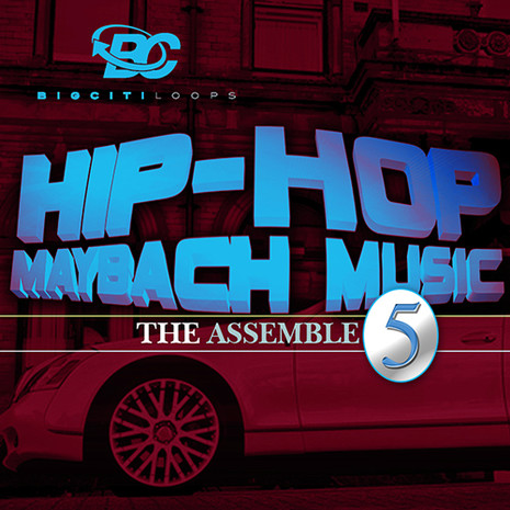 Hip Hop Maybach Music: The Assemble 5