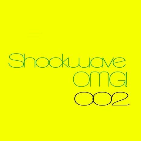 Shockwave OMG 002