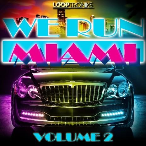 We Run Miami Vol 2