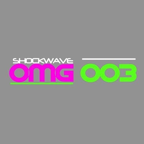 Shockwave OMG 003