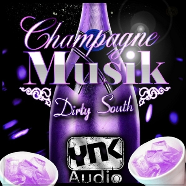 Champagne Musik: Dirty South