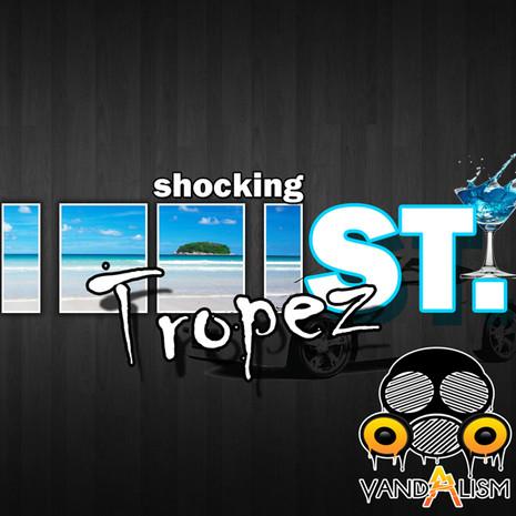 Shocking St. Tropez