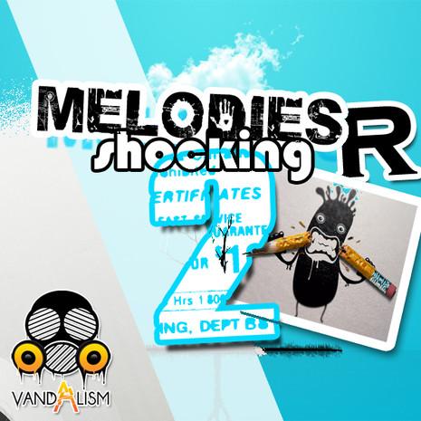 Melodies R Shocking 2