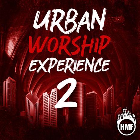 Urban Worship Experience 2