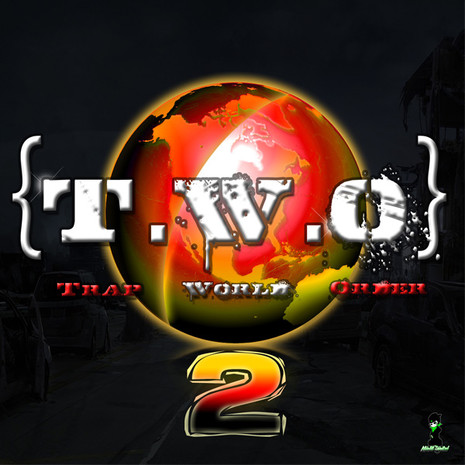T.W.O: Trap World Order Vol 2