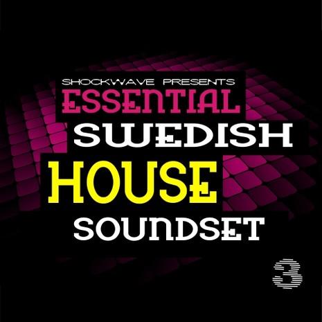 Essential Swedish House Soundset Vol 3