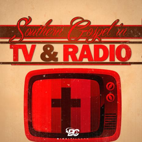 Southern Gospel In TV & Radio
