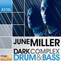 June Miller: Dark Complex Drum & Bass