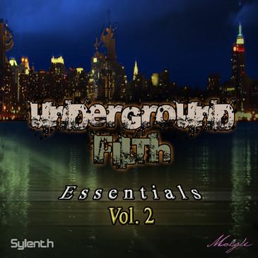 Underground Filth Essentials Vol 2 For Sylenth1