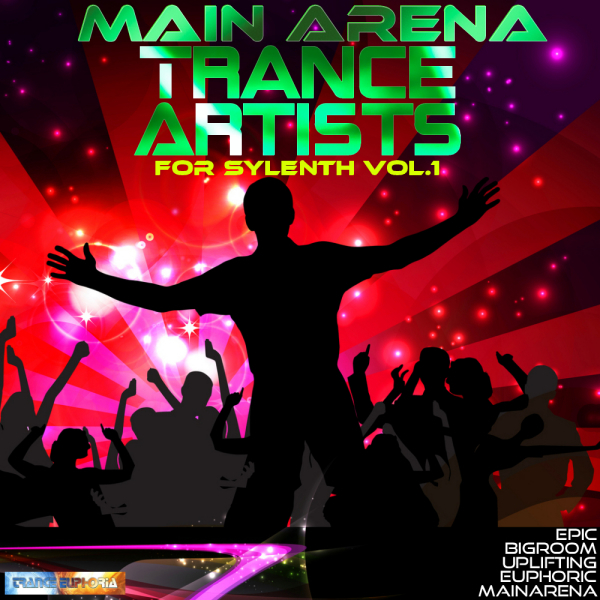Main Arena Trance Artists For Sylenth Vol 1