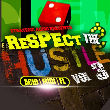 Respect The Hustle Vol 3