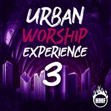 Urban Worship Experience 3