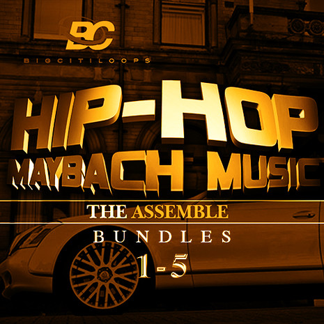 Hip Hop Maybach Music: The Assemble Bundle