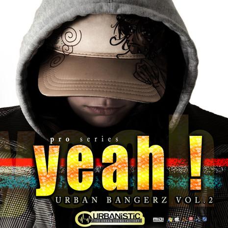 Yeah! Urban Bangers Vol 2