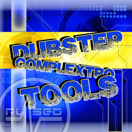 Dubstep and Complextro Tools
